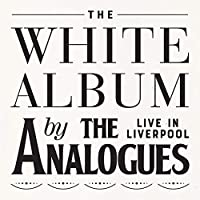 WHITE ALBUM LIVE IN LI