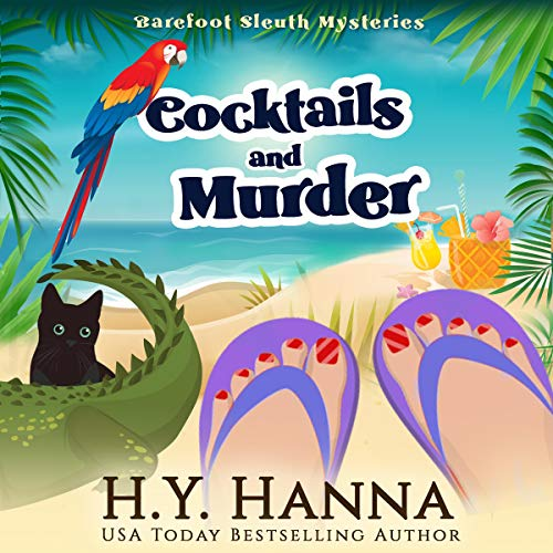 Cocktails and Murder Audiobook By H.Y. Hanna cover art