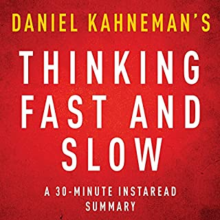 Thinking, Fast and Slow by Daniel Kahneman - A 30-Minute Summary cover art