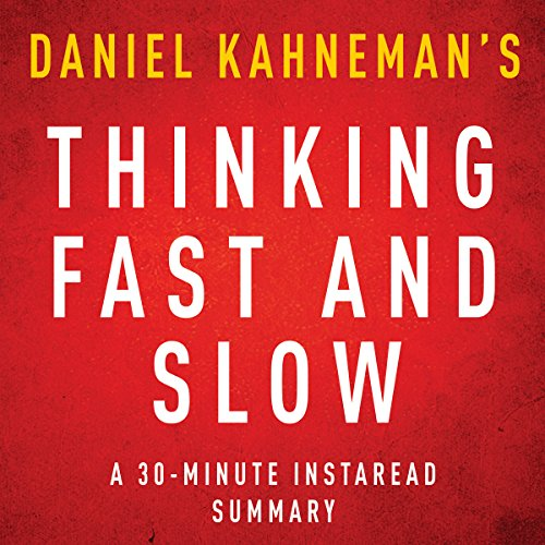 Thinking, Fast and Slow by Daniel Kahneman - A 30-Minute Summary Titelbild