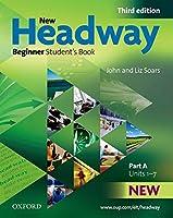 New Headway Beginner Student's Book a Beginner Level (Headway ELT)
