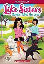 Natalia Takes the Lead (American Girl: Like Sisters #2)