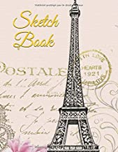 """Sketch Book: Amazing Trendy Blank Large Sketch Pad, Sketch, Draw and Paint. Large Notebook for Drawing, Doodling or Sketching: 110 Pages, 8.5"""" x 11"""". ... Drawing and Write Journal (French Edition)"""