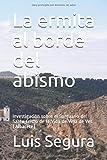 La ermita al borde del abismo: Investigación sobre el Santuario del Santo Cristo de la Vida de Villa de Ves (Albacete)