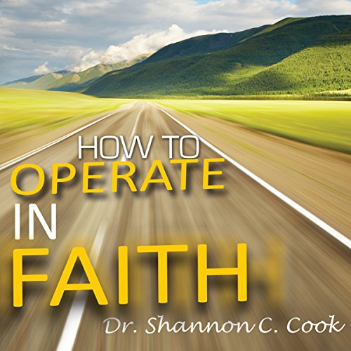 How to Operate in Faith cover art