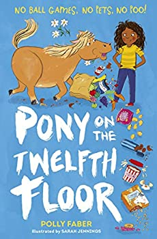 Paperback Pony On The Twelfth Floor Book