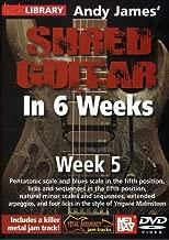 Hal Leonard 393162 Andy James' Shred Guitar in 6 Weeks, Week