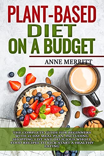 Plant-Based Diet on a Budget: The C…