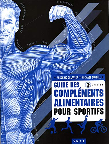 avis complément du professionnel Guide des athlètes sur les compléments alimentaires