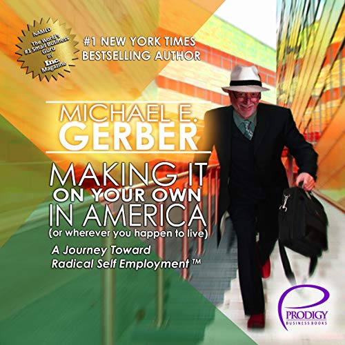 Making It on Your Own in America (or Wherever You Happen to Live) audiobook cover art
