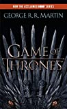 A Game of Thrones (A Song of Ice and Fire, Book 1)...