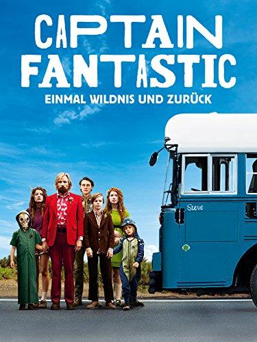 Captain Fantastic - Einmal Wildnis und zurück [dt./OV]