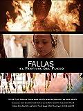 Fallas, el Festival del Fuego