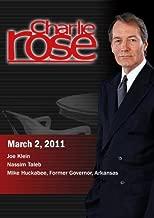 Charlie Rose - Joe Klein / Nassim Taleb / Mike Huckabee March 2, 2011