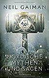 Nordische Mythen und Sagen: Roman