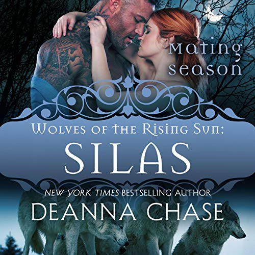 Silas Audiobook By Deanna Chase cover art
