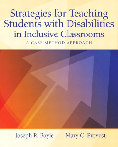 Compare Textbook Prices for Strategies for Teaching Students with Disabilities in Inclusive Classrooms: A Case Method Approach 1 Edition ISBN 9780131837775 by Boyle, Joseph,Provost, Mary C.