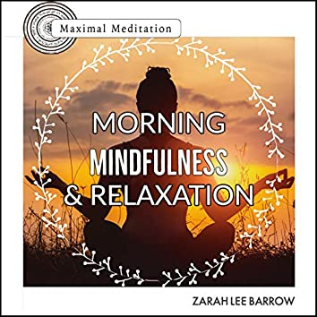 Morning Mindfulness & Relaxation