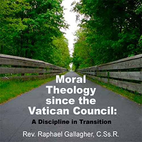 Moral Theology Since the Vatican Council audiobook cover art