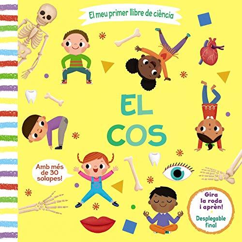El meu primer llibre de ciència. El cos (Catalá - A Partir De 3 Anys - Manipulatius (Llibres Per Tocar I Jugar), Pop-Ups - Altres Llibres)