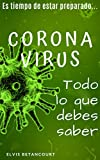 Coronavirus: Todo lo que debes saber
