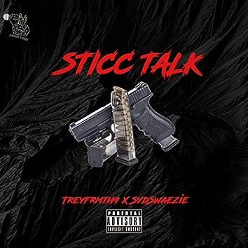 Sticc Talk (feat. SydSwae)