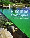 Piscines écologiques - De la conception à la réalisation de Wolfram Franke,Elisabeth Lansel (Traduction) ( 9 mars 2006 )