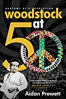 Woodstock at 50: Anatomy of a Revolution