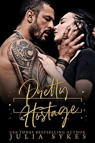 Pretty Hostage (Captive Book 3)