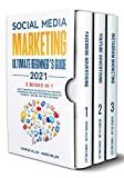 Social Media Marketing Ultimate Beginner's Guide 2021: 3 Books in 1: How to Become an Influencer of Millions While Advertising & Building Your Personal ... Twitter & Instagram (English Edition)