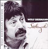 Songtexte von Wolf Biermann - Seelengeld