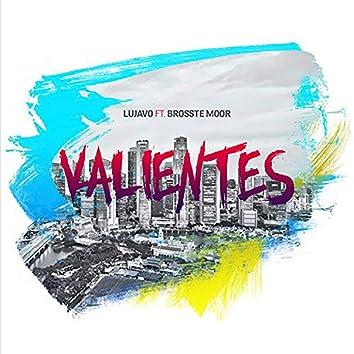 Valientes (feat. Brosste Moor)