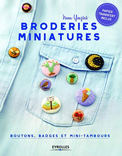 Broderies miniatures: Boutons, badges et mini-tambours