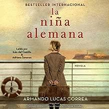 La niña alemana [The German Girl]: Novela [Novel]
