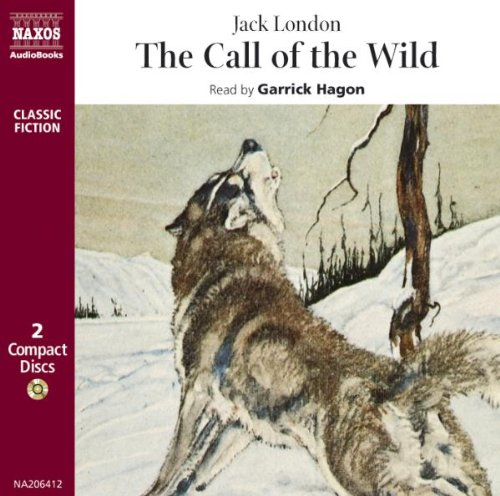 The Call of the Wild (Classical Literature with Classical Music) (Classic Fiction S.)