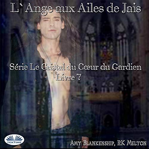 L`Ange Aux Ailes De Jais [The Angel with Jet Wings] Titelbild