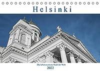 Helsinki - Die lebenswerteste Stadt der Welt (Tischkalender 2022 DIN A5 quer): Helsinki, eine Stadt im Handtaschenformat und gut zu Fuss mit Kamera zu entdecken. (Monatskalender, 14 Seiten )