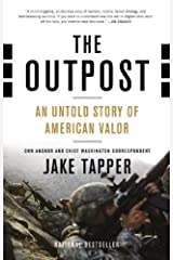 The Outpost: An Untold Story of American Valor by Jake Tapper(2013-10-22) Paperback