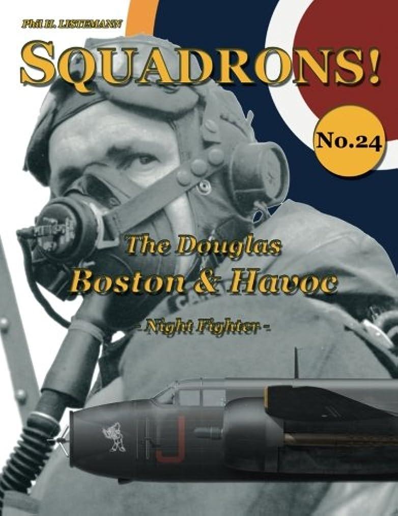 一緒に寄託合併The Douglas Boston & Havoc: Night Fighter (SQUADRONS!)