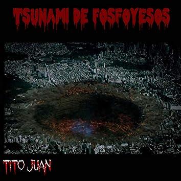 Tsunami de Fosfoyesos