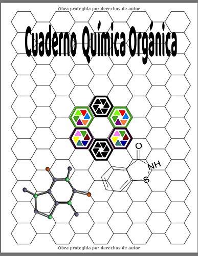 Cuaderno Química Orgánica: Libro de trabajo de papel cuadriculado hexagonal para química orgánica, gráfico 3D, juegos, ilustraciones, ... de química y práctica.150PAGE 8.5X11IINCH