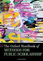 The Oxford Handbook of Methods for Public Scholarship (Oxford Handbooks)