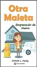 OTRA MALETA: Empezando de Nuevo (Maletas nº 2) (Spanish Edition)