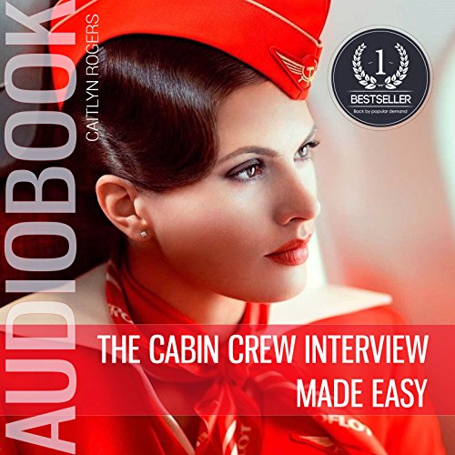The Cabin Crew Interview Made Easy cover art