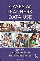 Cases of Teachers' Data Use