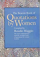 The Beacon Book of Quotations by Women