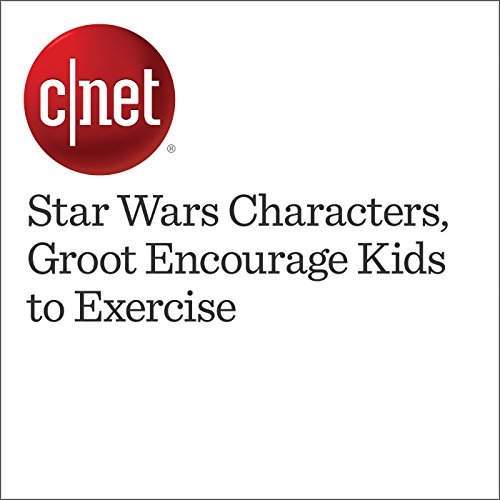 Star Wars Characters, Groot Encourage Kids to Exercise audiobook cover art