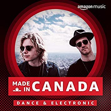 Made In Canada: Dance & Electronic