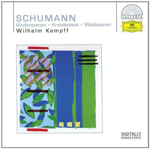 Kinderszenen / Kreisleriana / Waldszenen Op. 82