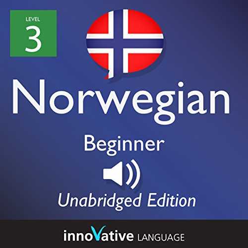 Learn Norwegian: Level 3 - Beginner Norwegian, Volume 2: Lessons 1-25 audiobook cover art